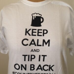 Keep Calm and Tip It On Back